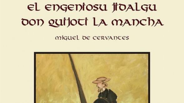 """EL QUIJOTE, TRADUCIDO AL CÁNTABRO: """"EL ENGENIOUSU JIDALGU DON QUIJOTI LA MANCHA"""""""