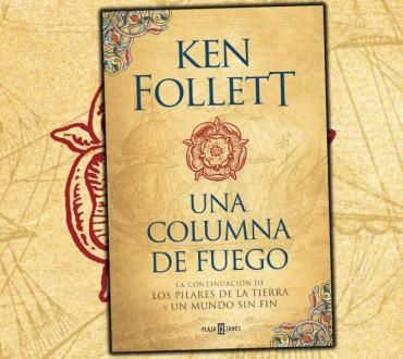 KEN FOLLET PUBLICARÁ UNA COLUMNA DE FUEGO EL PRÓXIMO DÍA 12 DE SEPTIEMBRE